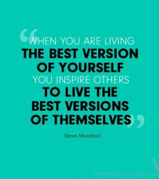 Another day and the best version of yourself
