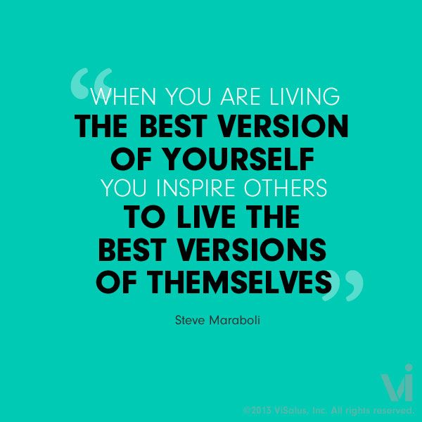 living-the-best-version-of-yourself-Steve-Maraboli-quote_daily-inspiration1.jpg
