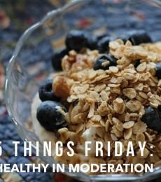 """Five Things Friday: """"Healthy"""" foods to eat in moderation"""