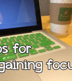 Tips for gaining focus