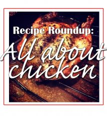 Recipe Roundup: My need for chicken has reached a new level