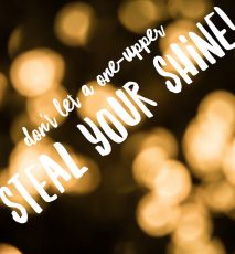 Don't let a one-upper steal your shine