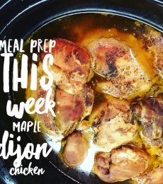 Meal prep this week: Maple Dijon chicken